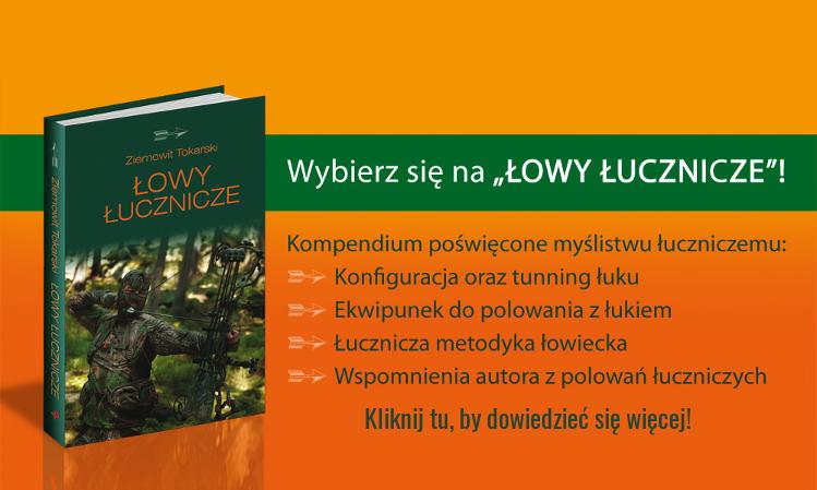 """Książka """"Łowy Łucznicze"""" - Sklep Łuczniczy"""